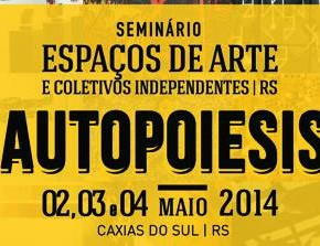 Subterrânea participa de AUTOPOIESIS - Seminário Espaços de Arte e Coletivos Independentes